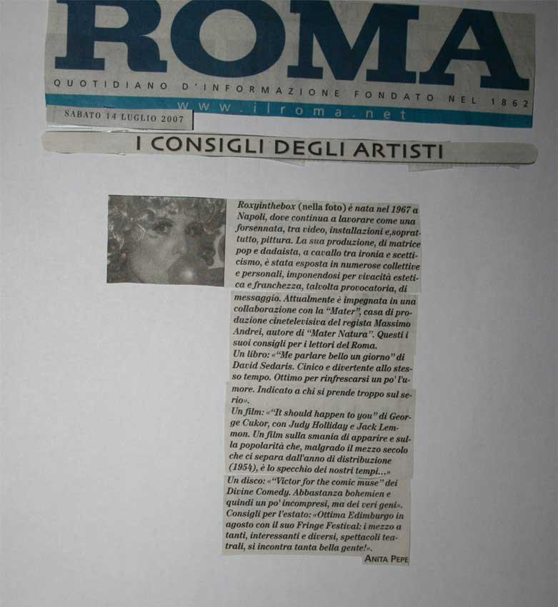 Roma, 14 luglio 2007  I consigli degli artisti