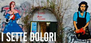 Roxy in the Box - I Sette Dolori - Street Art - Callas e Magnani