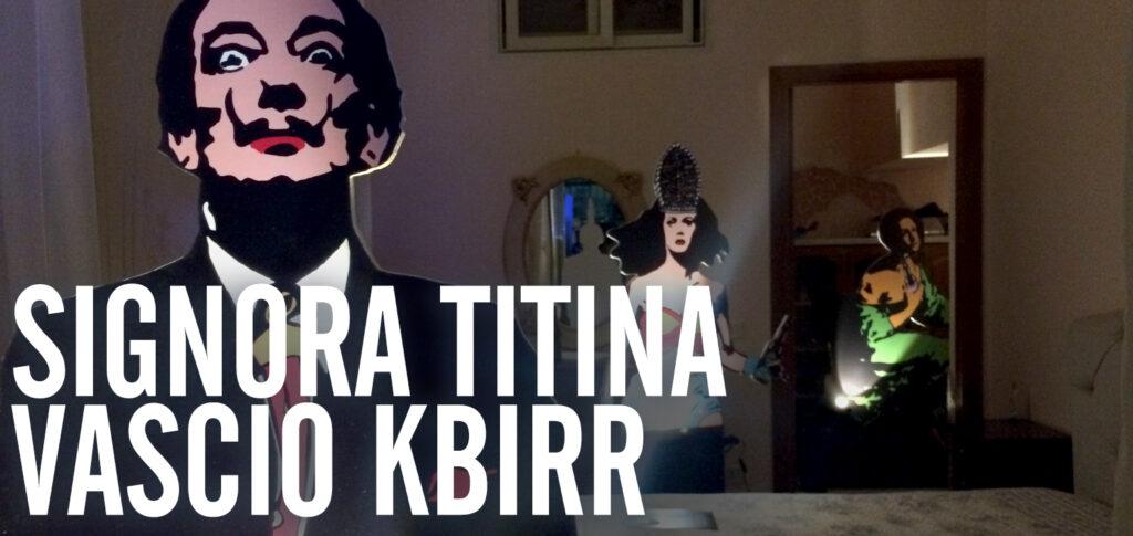 Signora Titina Vascio Kbirr - Roxy in the Box