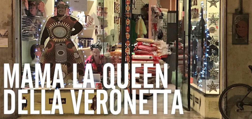 Mama the Veronnetta queen