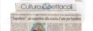 """QUOTIDIANO - """"SUPERHERE"""", UN SUPEREROE ALLA SCUOLA D'ARTE PER BAMBINI"""