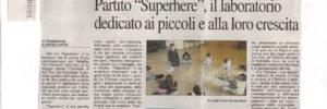 """QUOTIDIANO - PARTITO """"SUPERHERE"""", IL LABORATORIO DEDICATO AI PICCOLI E ALLA LORO CRESCITA"""